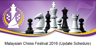 Malaysian Chess Festival 2016 (Schedule)