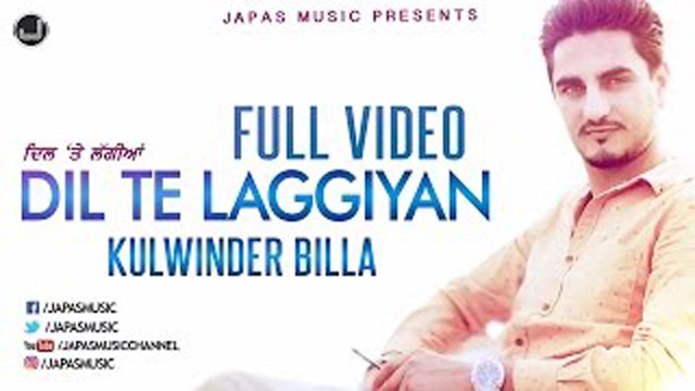 Dil Te Laggiyan Lyrics - Kulwinder Billa - Latest Punjabi Song