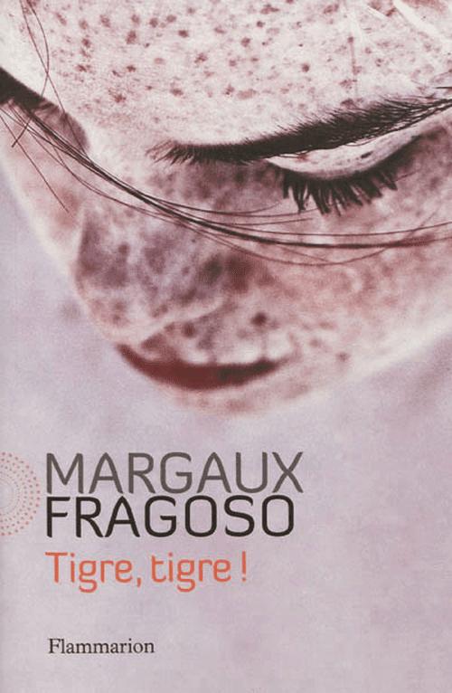 Tigre, tigre ! - Margaux Fragoso