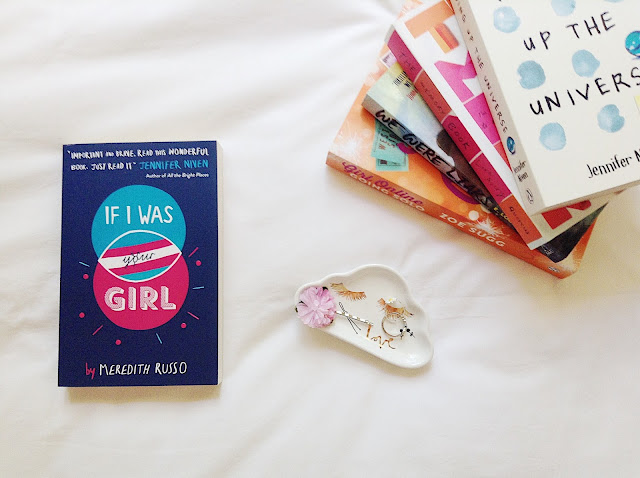 5 Recent Reads If I Was Your Girl by Meredith Russo