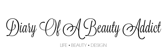 Diary Of A Beauty Addict ║Life. Beauty. Design.