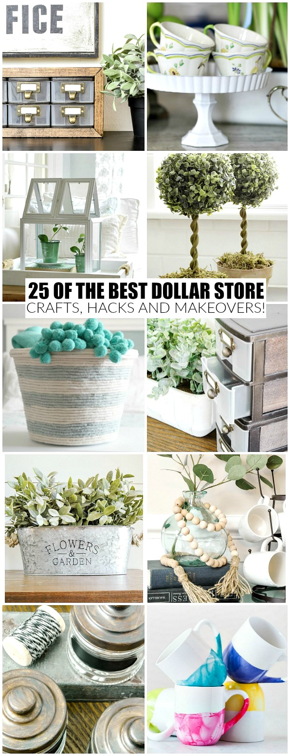 25 of the best dollar store crafts, hacks and makeovers