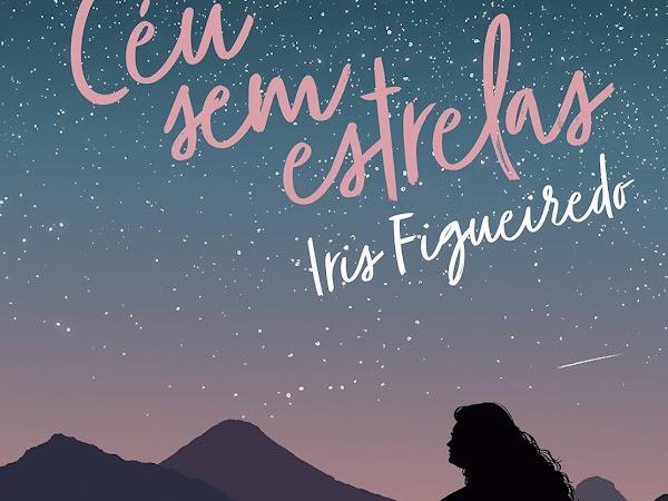 [Resenha] Céu Sem Estrelas, Iris Figueiredo e Seguinte (Grupo Companhia das Letras)