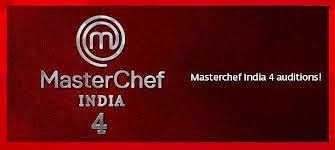 Masterchef India Season 4 2015 Reality Show on star plus, Contestants List, Audition Dates & Venue