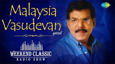 Malaysia Vasudevan Special Weekend Classic Radio Show