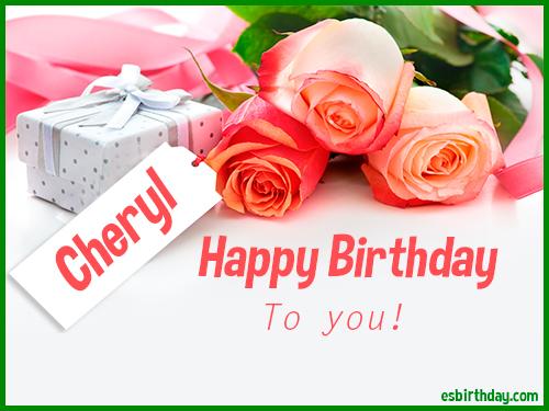 Happy Birthday Cheryl , Happy Birthday images for Name