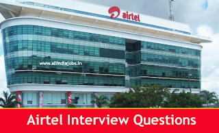 Airtel Interview Questions