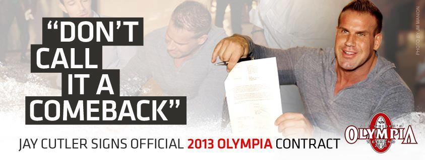 Jay Cutler Signs Official 2013 Olympia Contract | Jay ...