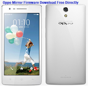 Download Oppo Mirror 3006 Flash firmware direct