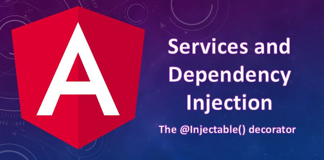 Services and Dependency Injection