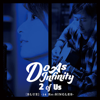 [Album] 2 of Us [BLUE] -14 Re:SINGLES- - Do As Infinity
