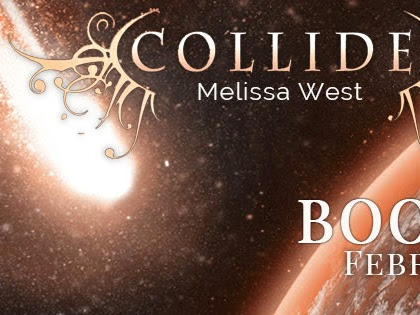 BLOG TOUR - Collide by Melissa West  **GIVEAWAY**
