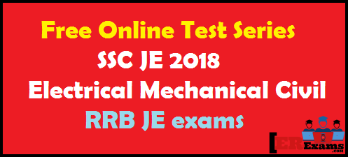 Free Online Test Series For SSC JE 2018 And RRB JE Exams. Today I am share you latest and free test series for SSC JE exam 2018 this online free test Including 10 Test Of SSC JE, Central And State Level Ae/Je And RRB (Sse/Je). This test will help you your SSC JE, RRB JE and other state level exams.