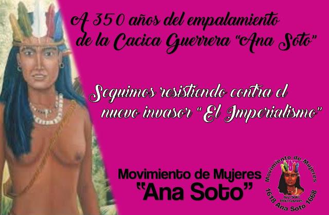 350 Años de lucha y Resistencia: Ana Soto (1618-1668) Cacica Guerrera