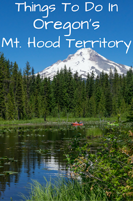 Travel the World: Things to do in Oregon City and Oregon's Mt. Hood Territory for a long weekend.