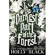 Book Review - The Darkest Part Of The Forest by Holly Black