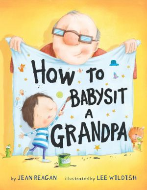 buckeye bookworm how to babysit grandpa by jean reagan