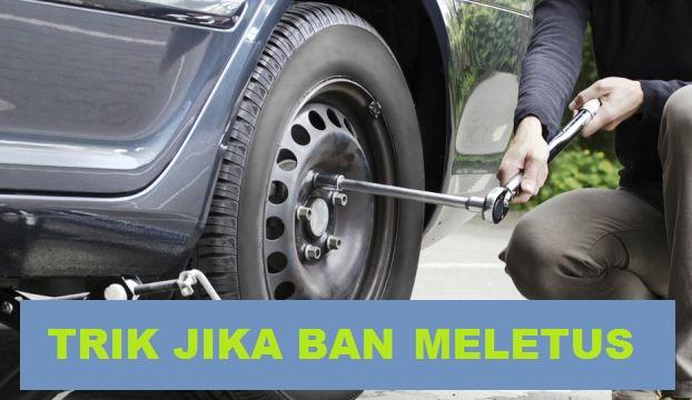 Teknik Aman Mengemudi Saat Ban Mobil Tiba -Tiba Meletus