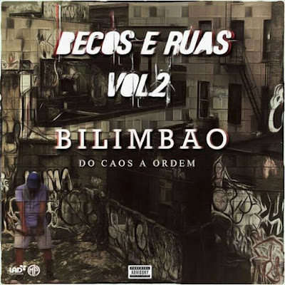 Bilimbao - Becos & Ruas Vol. 2 [Mixtape] | DOWNLOAD
