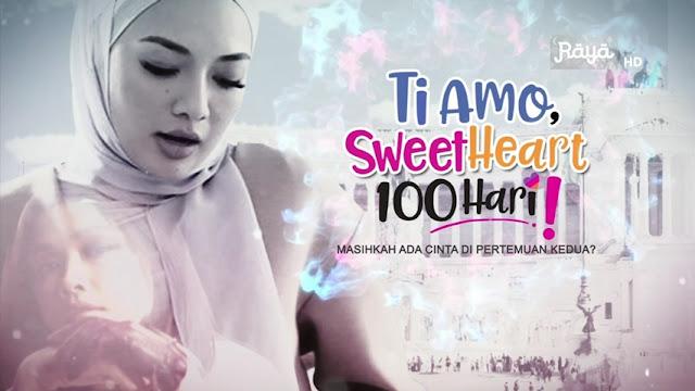 Tonton Online Live Drama Ti Amo Sweetheart 100 Hari Episod 5 Final