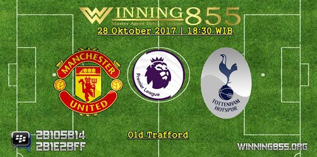 Prediksi Bola Manchester United vs Tottenham Hotspur | 28 Oktober 2017