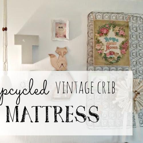 Upcycled Vintage Crib Mattress