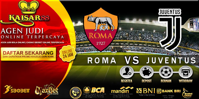 PREDIKSI TEBAK SKOR JITU LIGA ITALIAN SERIE A ROMA VS JUVENTUS 14 MEI 2018