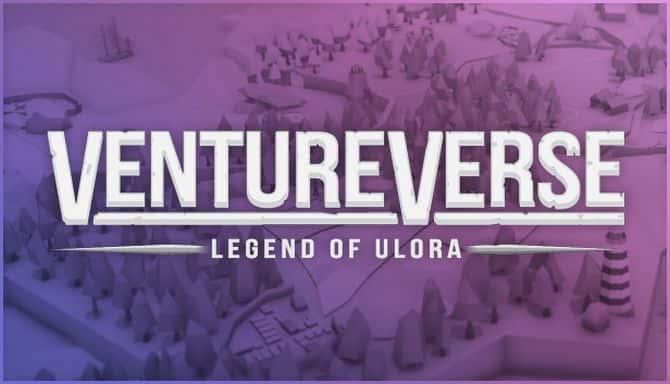 VENTUREVERSE LEGEND OF ULORA Téléchargement Gratuit