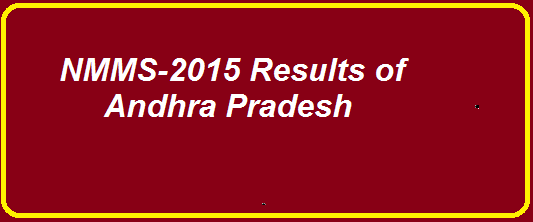 ANDHRA PRADESH :: NATIONAL MEANS CUM MERIT SCHOLARSHIP SCHEME EXAMINATION - NOVEMBER, 2015|NNMS examination results| COMMUNITY WISE LIST OF SELECTED CANDIDATES FOR AWARD OF SCHOLARSHIPS in NNMS Examination November 2015/2016/03/ap-nmms-national-means-cum-merit-scholarship-results-november-2015.html