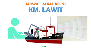 Jadwal Kapal Pelni Lawit Bulan Desember 2018