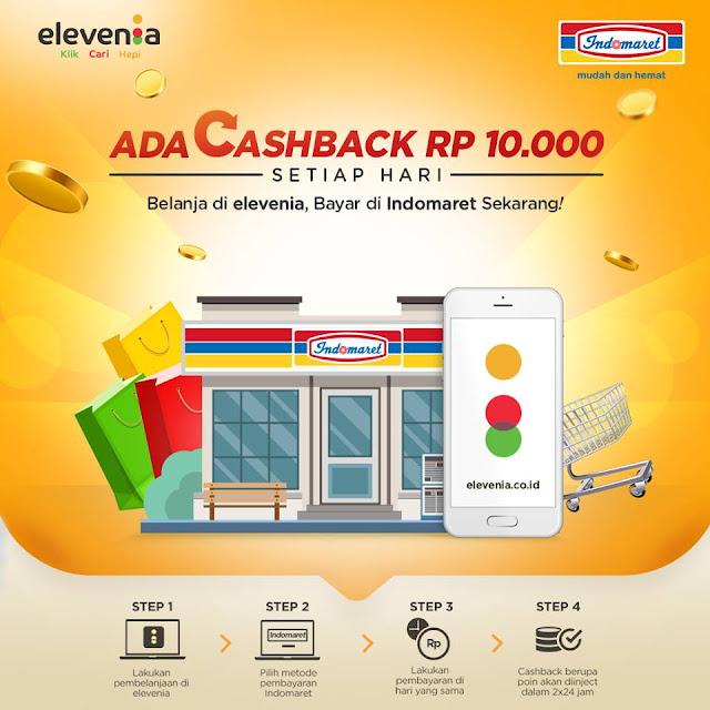 CashBack Rp 10.000 Setiap belanja di elevenia & Bayar di Indomaret sekarang!