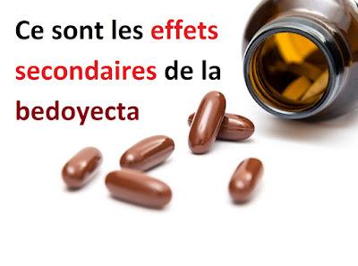 Ce sont les effets secondaires de la bedoyecta