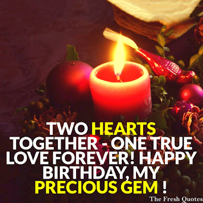Happy Birthday Wishes And Quotes For the Love Ones: two hearts together-one true love forever! happy birthday,