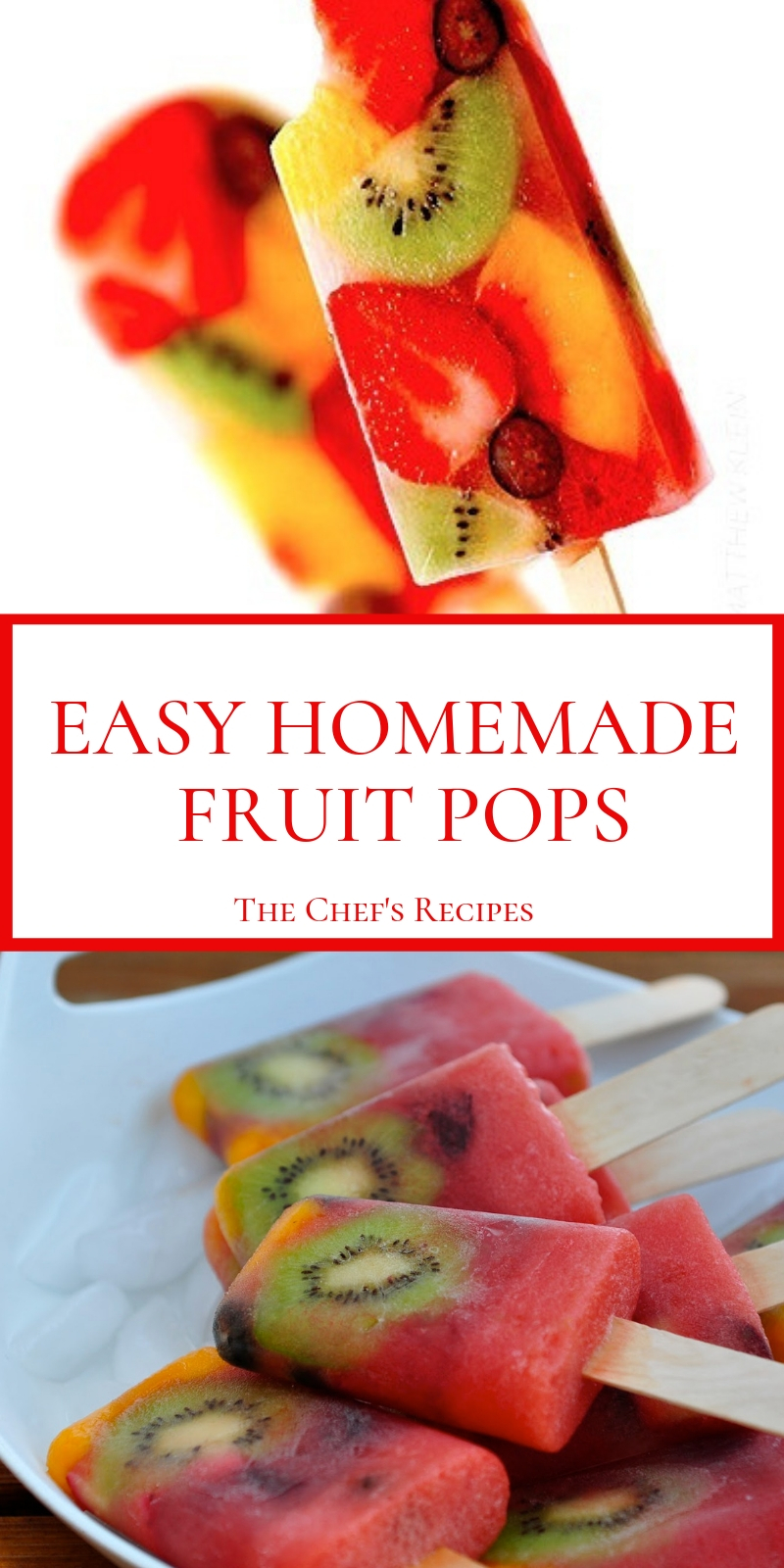 EASY HOMEMADE FRUIT POPS