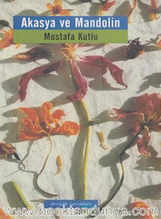 Mustafa Kutlu - Akasya ve Mandolin
