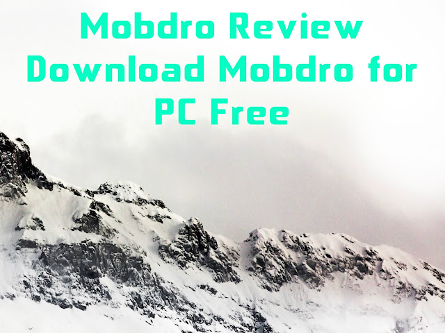 Mobdro Review : Download Mobdro for PC Free