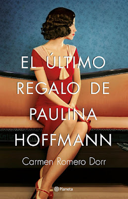 LIBRO - El último regalo de Paulina Hoffman Carmen Romero Dorr  (Planeta - 18 Enero 2018)  Literatura - Novela  COMPRAR ESTE LIBRO EN AMAZON ESPAÑA