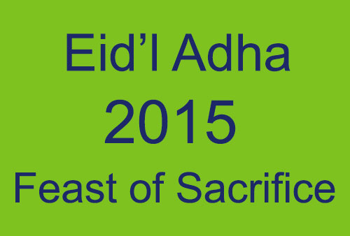 No Classes, No Work on Friday, September 25, 2015 - Eid'l Adha