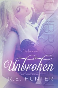 Unbroken (R.E. Hunter)
