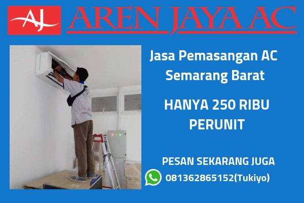 Jasa Pemasangan AC Daerah Semarang Murah