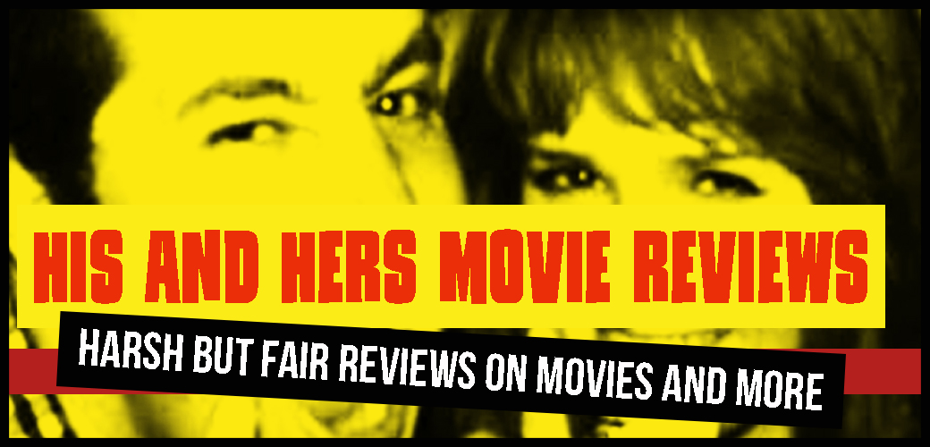 His And Hers Movie Reviews