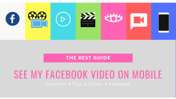 Where Are Videos On Facebook Mobile<br/>