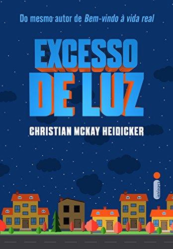 Hora de Ler: Excesso de Luz -  Christian McKay Heidicker