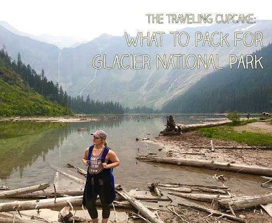 What I Packed for Glacier National Park