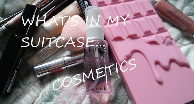 Co jest w mojej walizce... Kosmetyki || WHAT'S IN MY SIUTCASE...COSMETICS