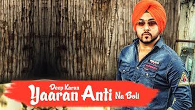 Yaaran Anti Na Boli Lyrics - Deep Karan, Jassi X | Punjabi Songs 2017