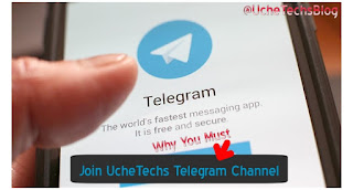 Join UcheTechs Telegram Channel