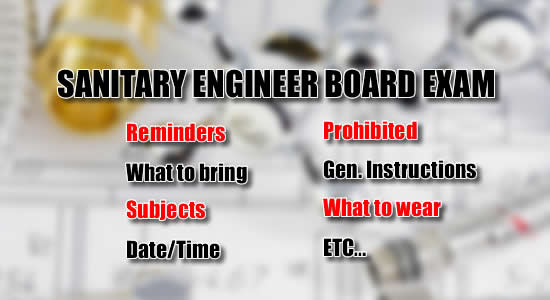Sanitary Engineer Licensure Exam: List of Reminders, What to Bring, Date, Time Subjects of Exam