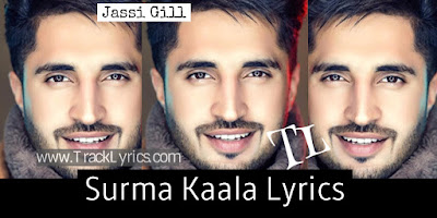 surma-kala-lyrics-by-jassi-gill-jass-manak-snappy-new-punjabi-song-2019
