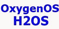 Operating  system OxygenOS dan H2OS